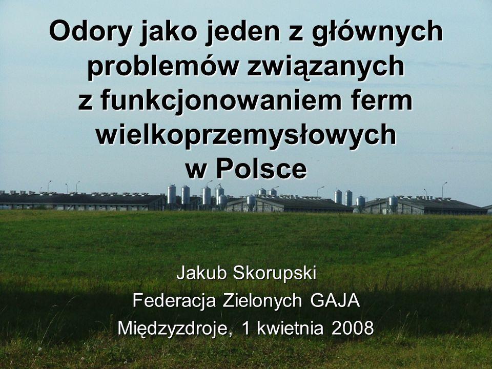 Jakub Skorupski Federacja Zielonych GAJA Międzyzdroje, 1 kwietnia 2008