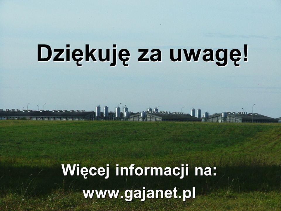 Więcej informacji na: www.gajanet.pl