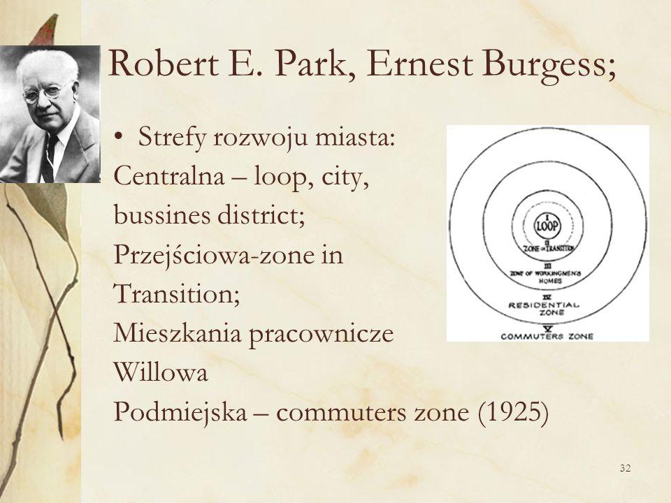 Robert E. Park, Ernest Burgess;