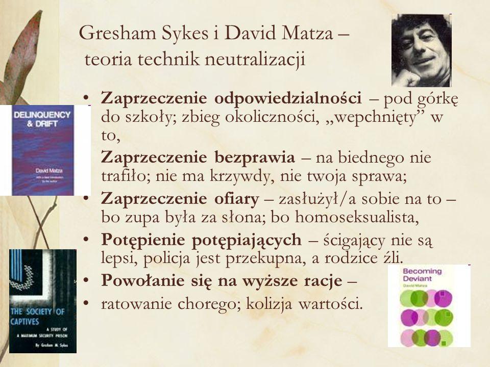 Gresham Sykes i David Matza – teoria technik neutralizacji