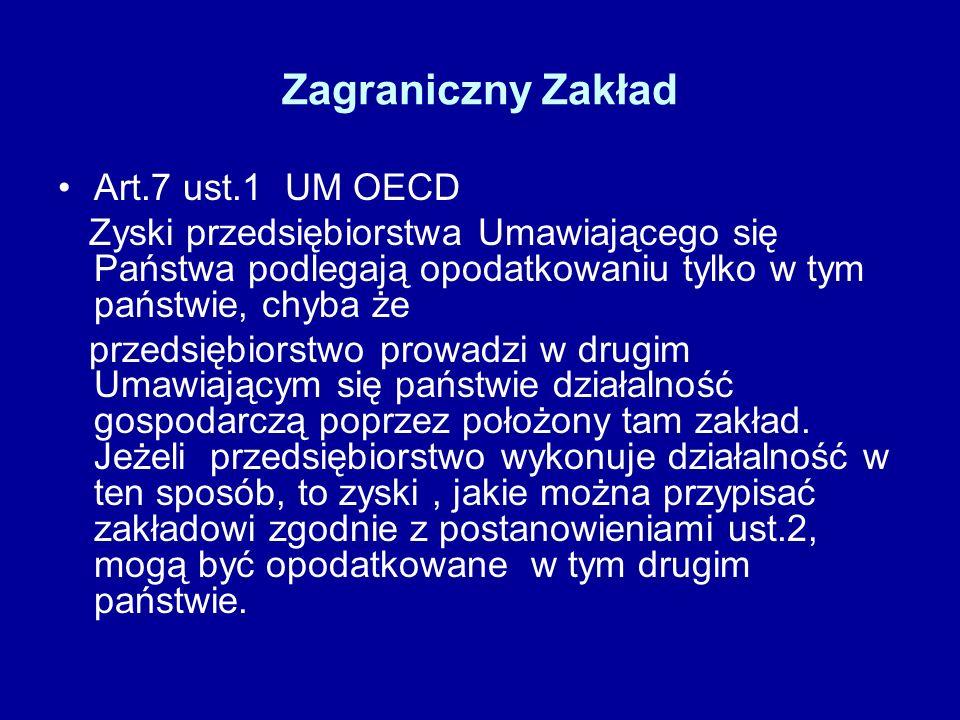 Zagraniczny Zakład Art.7 ust.1 UM OECD