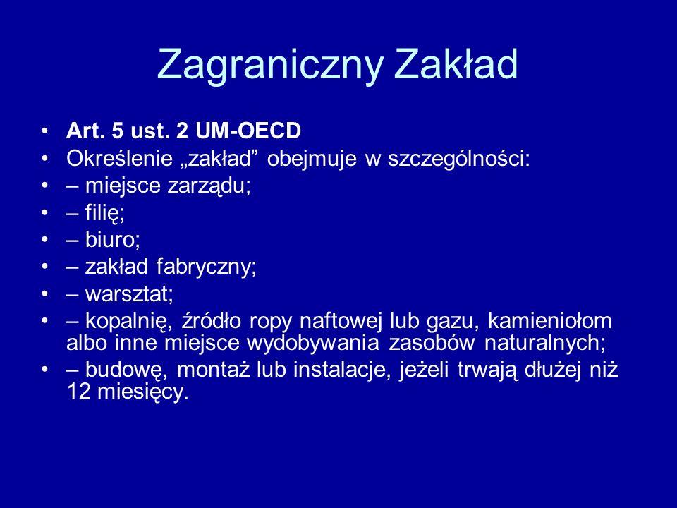 Zagraniczny Zakład Art. 5 ust. 2 UM-OECD
