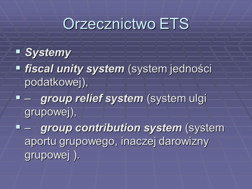 Orzecznictwo ETS Systemy