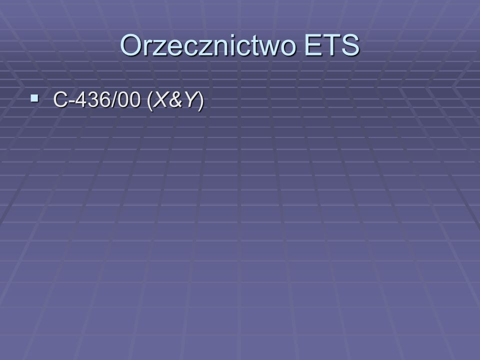 Orzecznictwo ETS C-436/00 (X&Y)