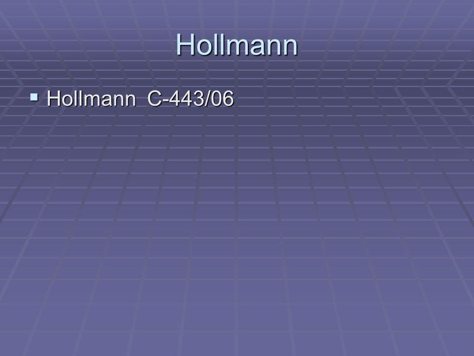 HollmannHollmann C-443/06.