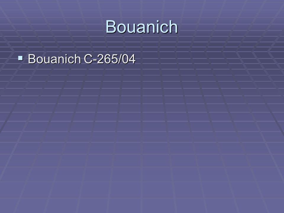 BouanichBouanich C-265/04.
