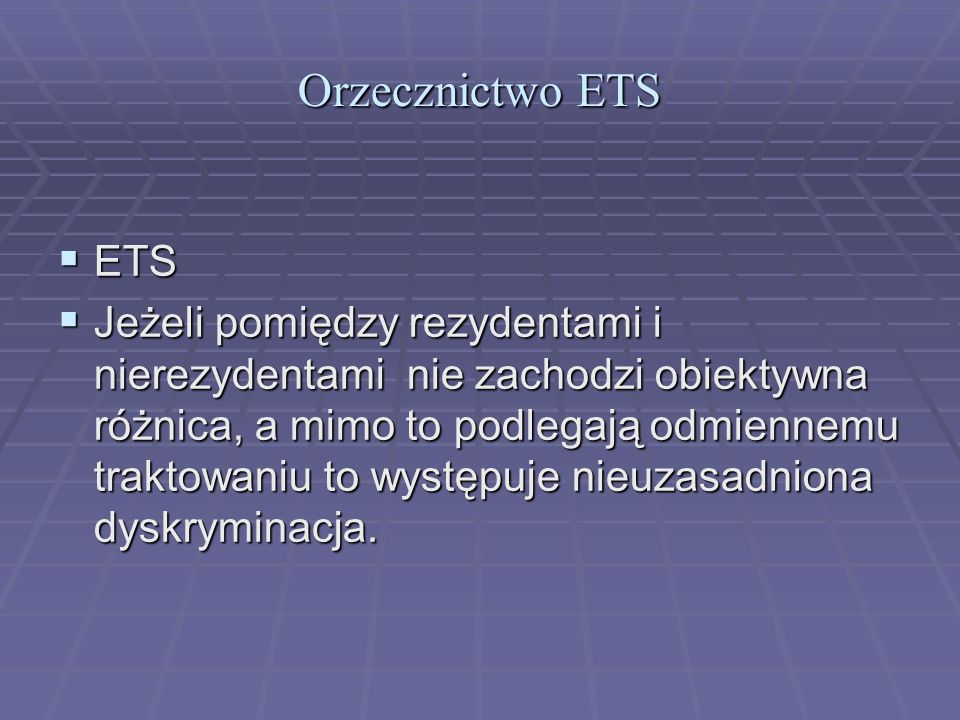 Orzecznictwo ETS ETS.
