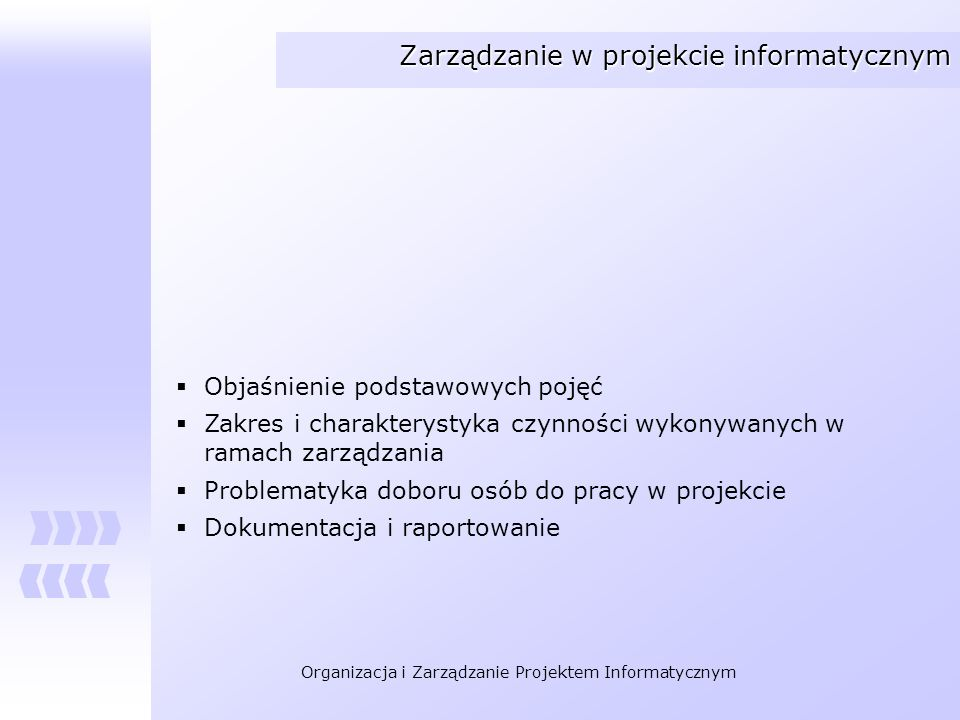 Zarządzanie w projekcie informatycznym