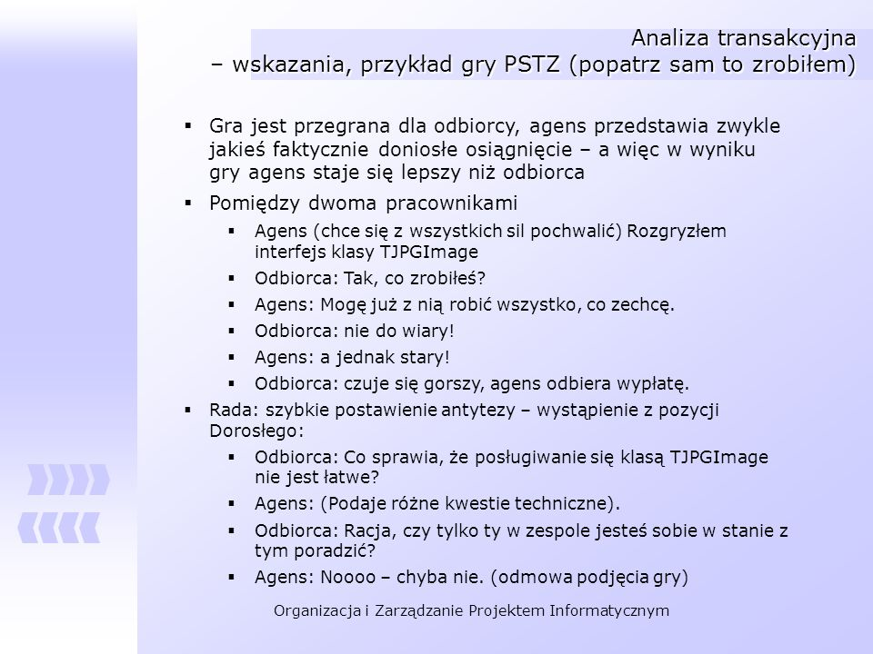 Analiza transakcyjna – wskazania, przykład gry PSTZ (popatrz sam to zrobiłem)