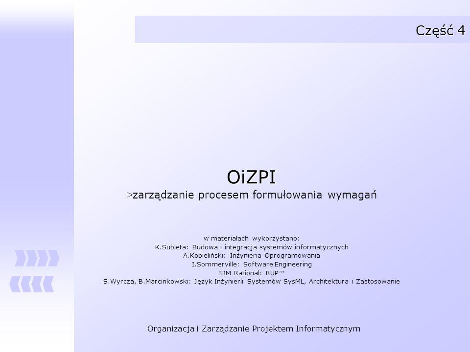OiZPI Część 4 zarządzanie procesem formułowania wymagań