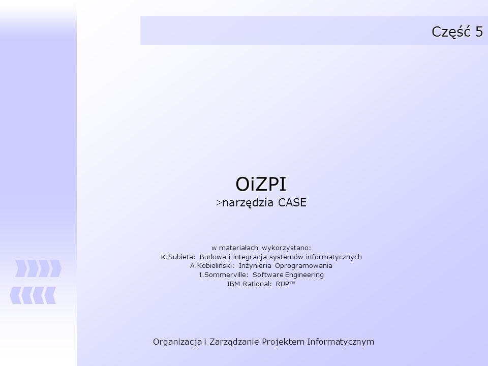 OiZPI Część 5 narzędzia CASE w materiałach wykorzystano: