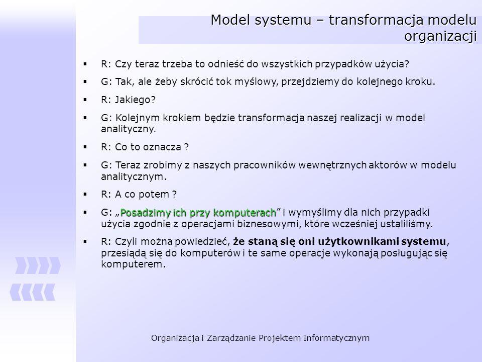 Model systemu – transformacja modelu organizacji