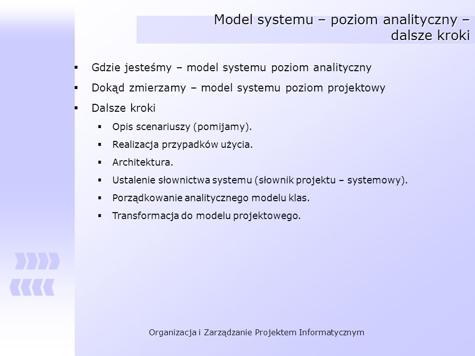 Model systemu – poziom analityczny – dalsze kroki