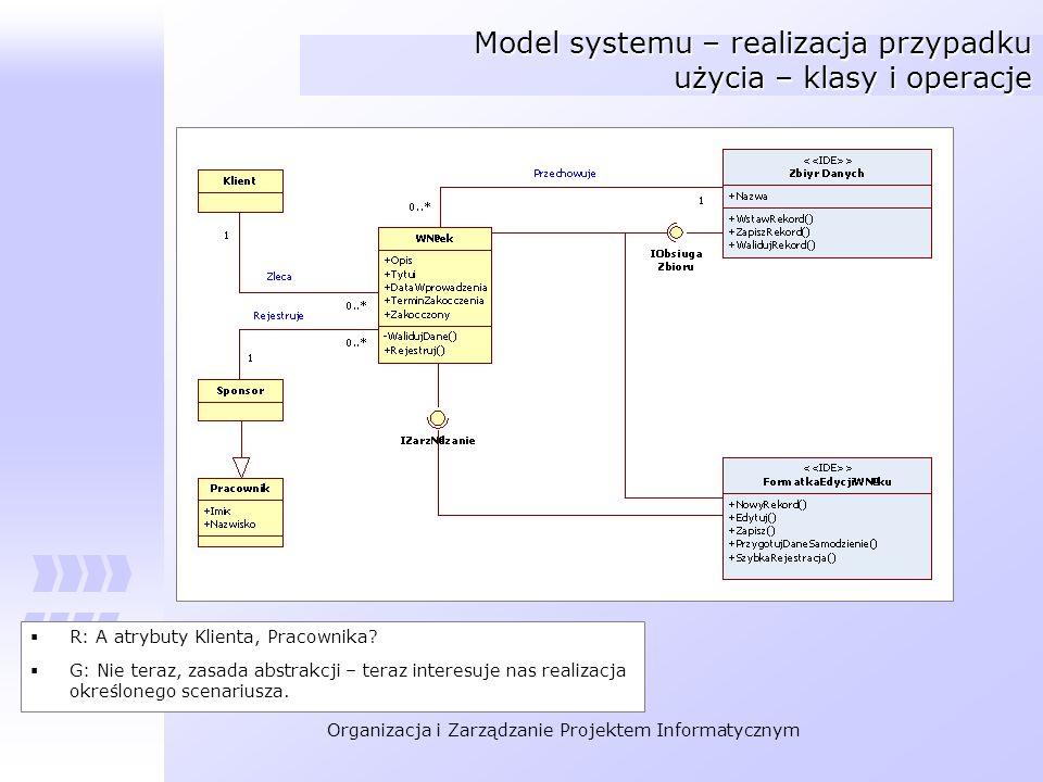Model systemu – realizacja przypadku użycia – klasy i operacje