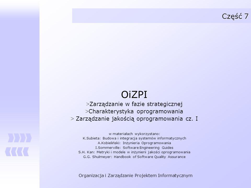 OiZPI Część 7 Zarządzanie w fazie strategicznej