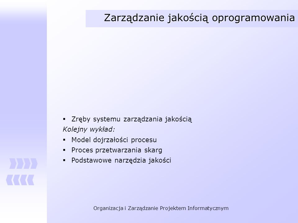 Zarządzanie jakością oprogramowania