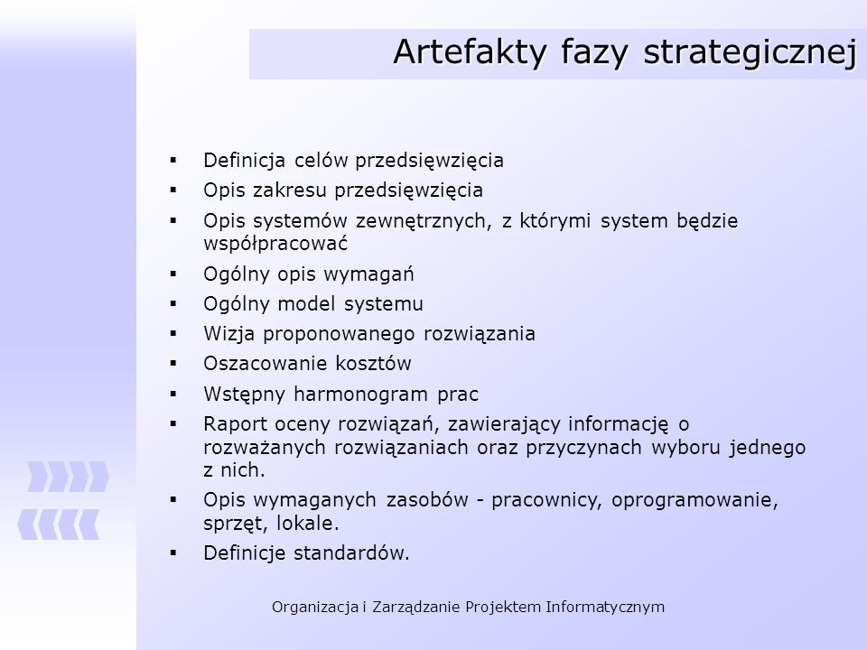 Artefakty fazy strategicznej