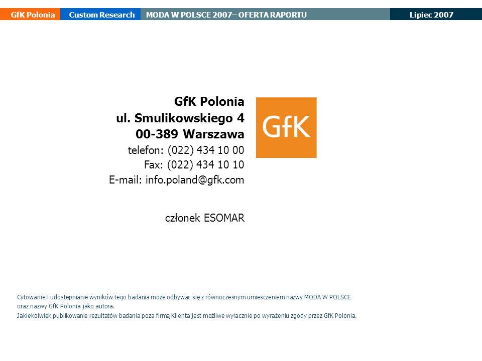 GfK Polonia ul. Smulikowskiego 4 00-389 Warszawa