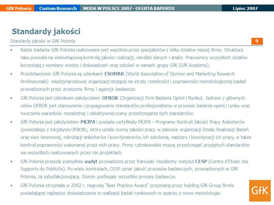 Standardy jakości Standardy jakości w GfK Polonia 9