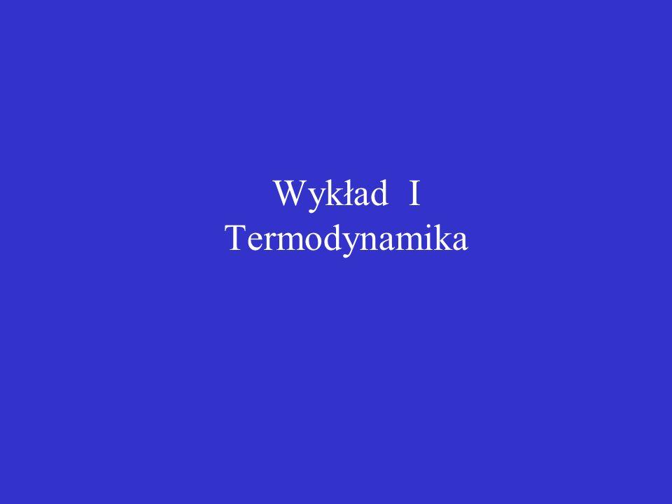 Wykład I Termodynamika
