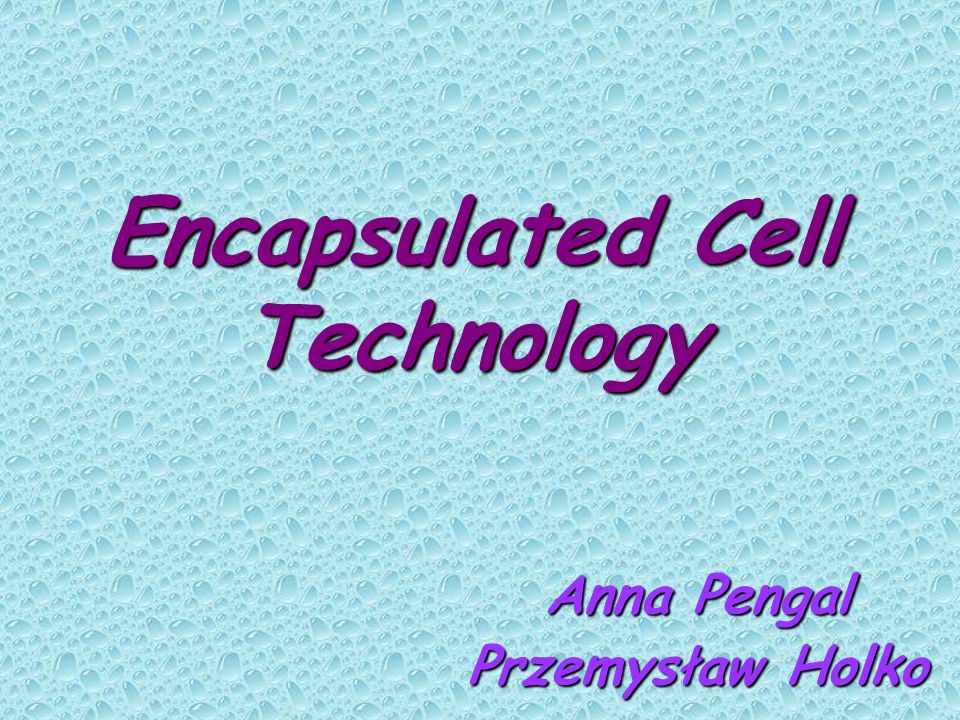 Encapsulated Cell Technology