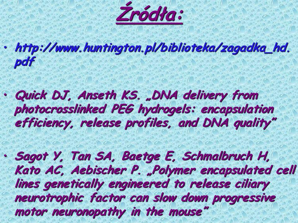 Źródła: http://www.huntington.pl/biblioteka/zagadka_hd.pdf