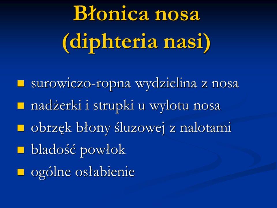 Błonica nosa (diphteria nasi)