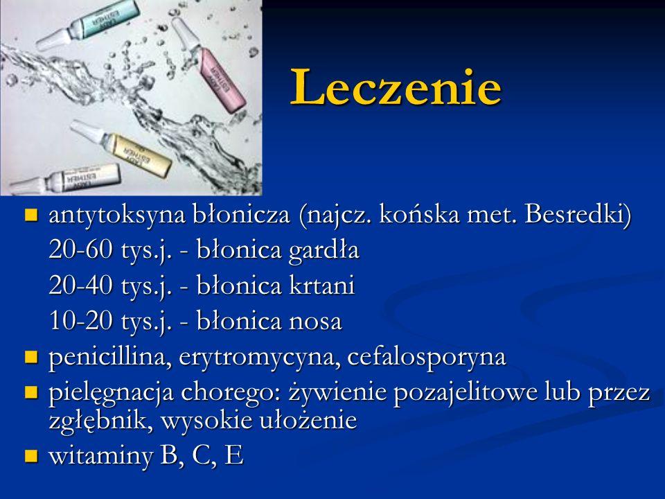 Leczenie antytoksyna błonicza (najcz. końska met. Besredki)