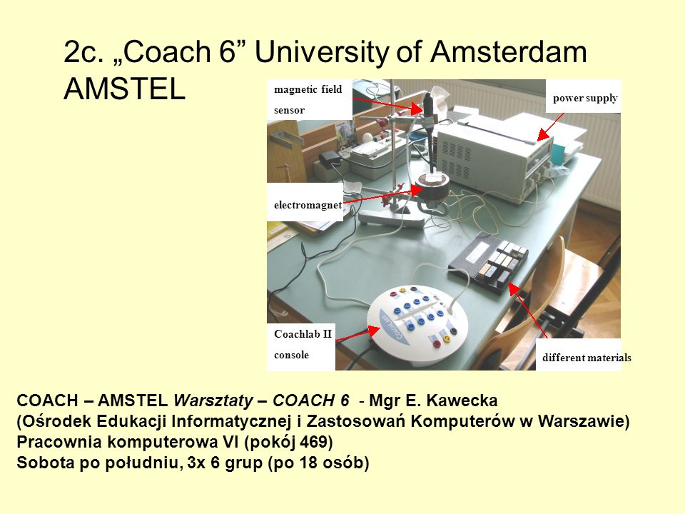 "2c. ""Coach 6 University of Amsterdam AMSTEL"