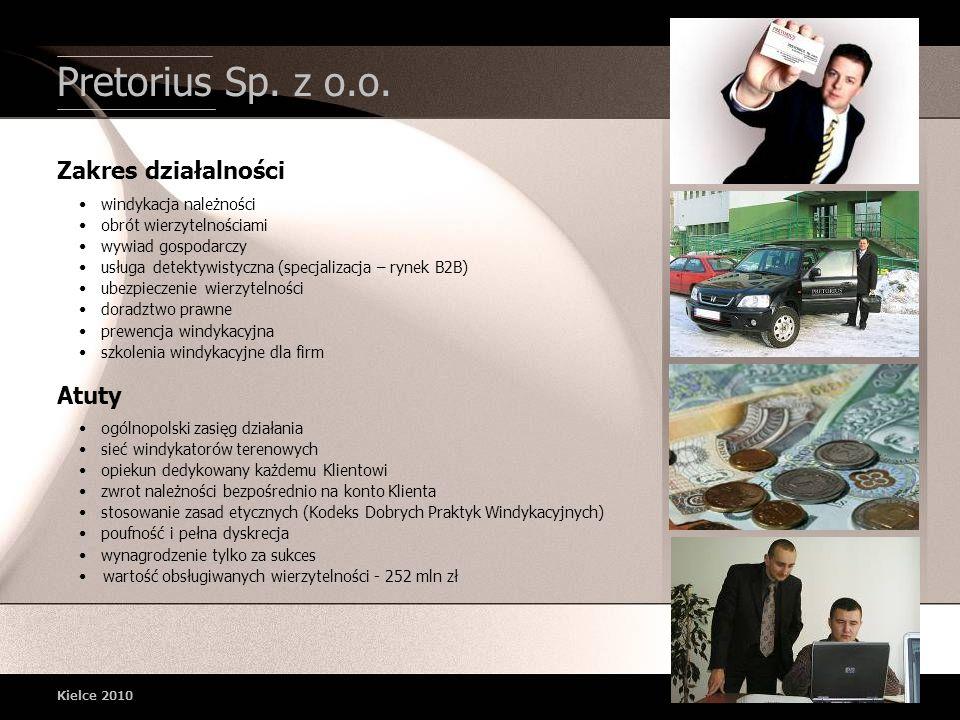 Pretorius Sp. z o.o. Zakres działalności Atuty • windykacja należności