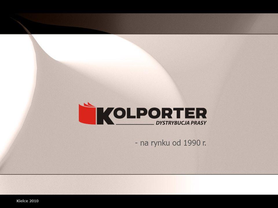 - na rynku od 1990 r. Kielce 2010