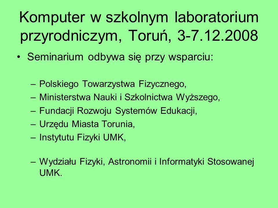 Komputer w szkolnym laboratorium przyrodniczym, Toruń, 3-7.12.2008