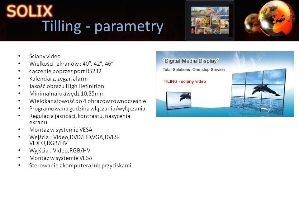 Tilling - parametry Ściany video Wielkości ekranów : 40 , 42 , 46