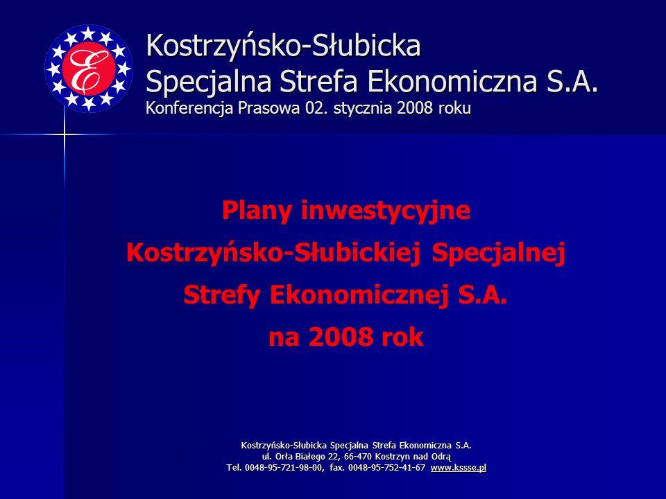 Kostrzyńsko-Słubickiej Specjalnej Strefy Ekonomicznej S.A.
