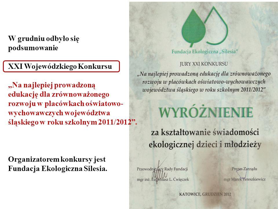 """W grudniu odbyło siępodsumowanie. XXI Wojewódzkiego Konkursu. """"Na najlepiej prowadzoną. edukację dla zrównoważonego."""