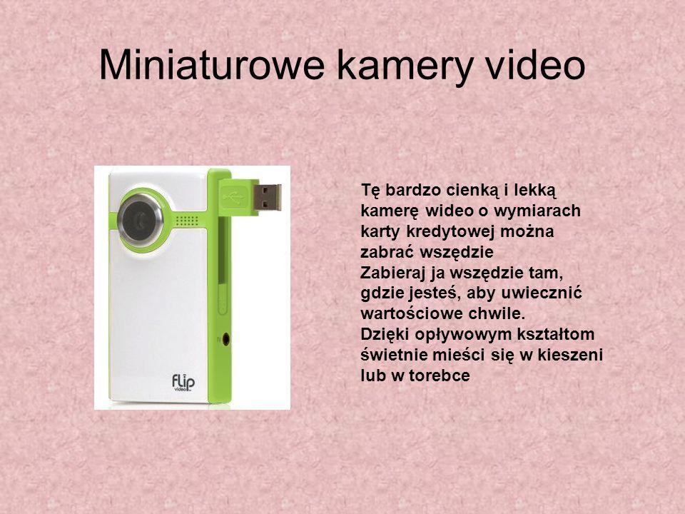 Miniaturowe kamery video