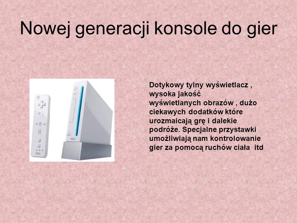 Nowej generacji konsole do gier