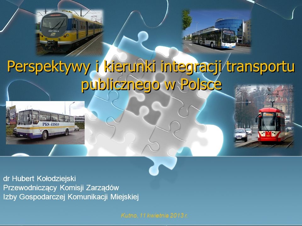 Perspektywy i kierunki integracji transportu publicznego w Polsce
