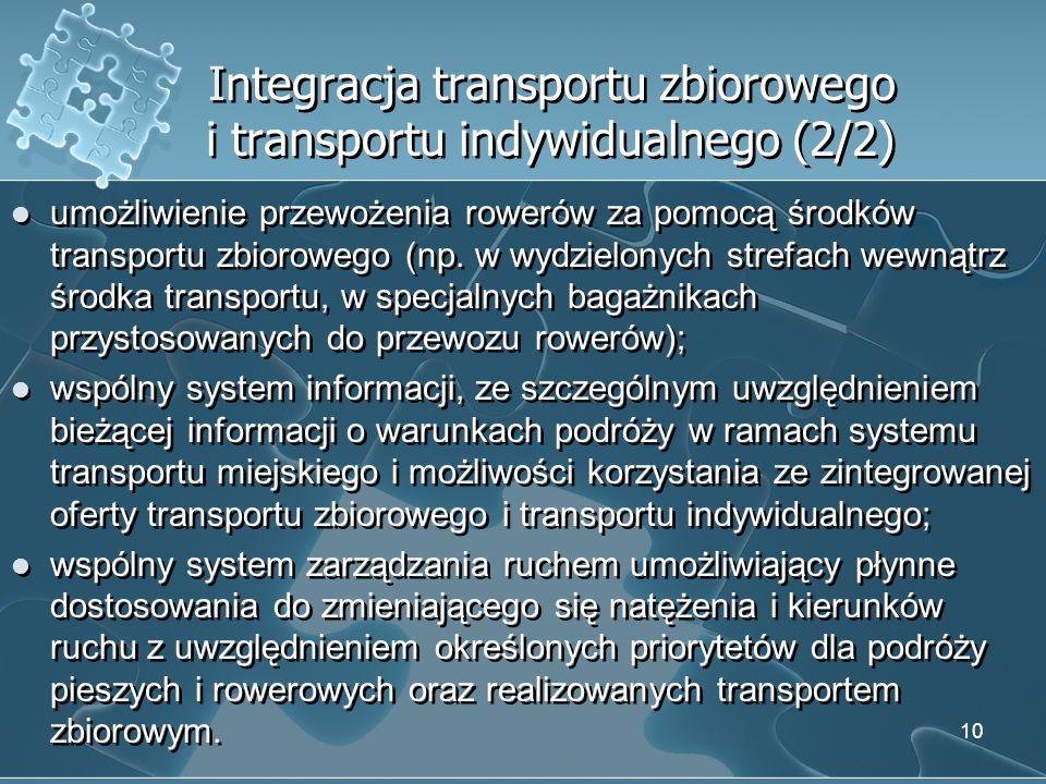 Integracja transportu zbiorowego i transportu indywidualnego (2/2)