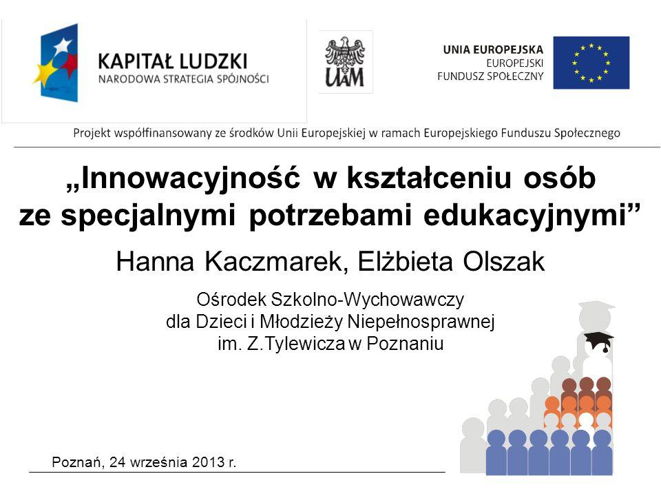 """""""Innowacyjność w kształceniu osób ze specjalnymi potrzebami edukacyjnymi"""