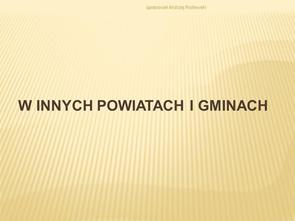 W INNYCH POWIATACH I GMINACH