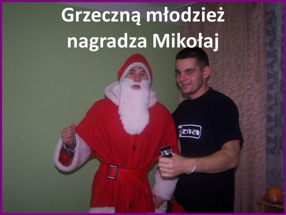 Grzeczną młodzież nagradza Mikołaj