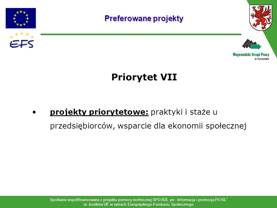 Priorytet VII Preferowane projekty