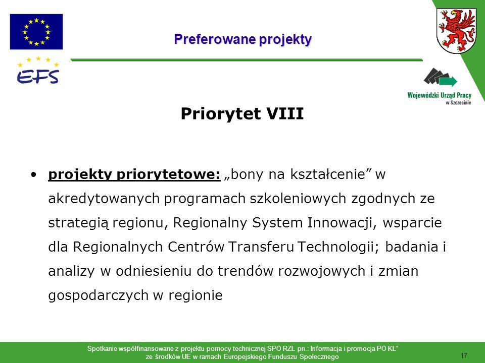 Priorytet VIII Preferowane projekty