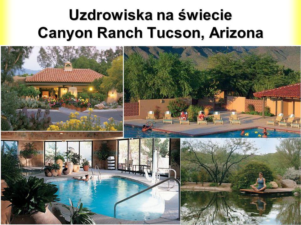 Uzdrowiska na świecie Canyon Ranch Tucson, Arizona
