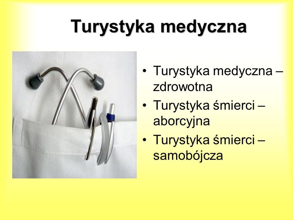 Turystyka medyczna Turystyka medyczna – zdrowotna