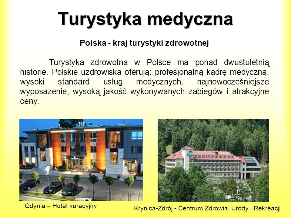 Polska - kraj turystyki zdrowotnej