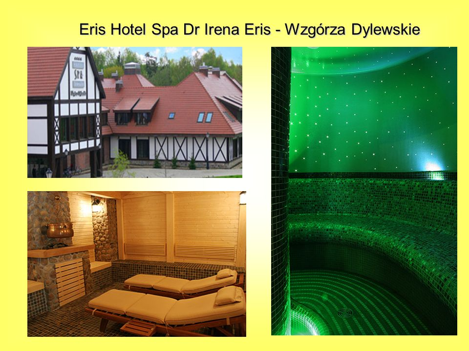 Eris Hotel Spa Dr Irena Eris - Wzgórza Dylewskie