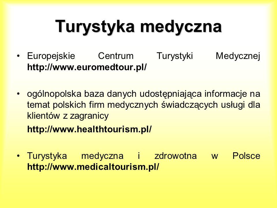Turystyka medycznaEuropejskie Centrum Turystyki Medycznej http://www.euromedtour.pl/