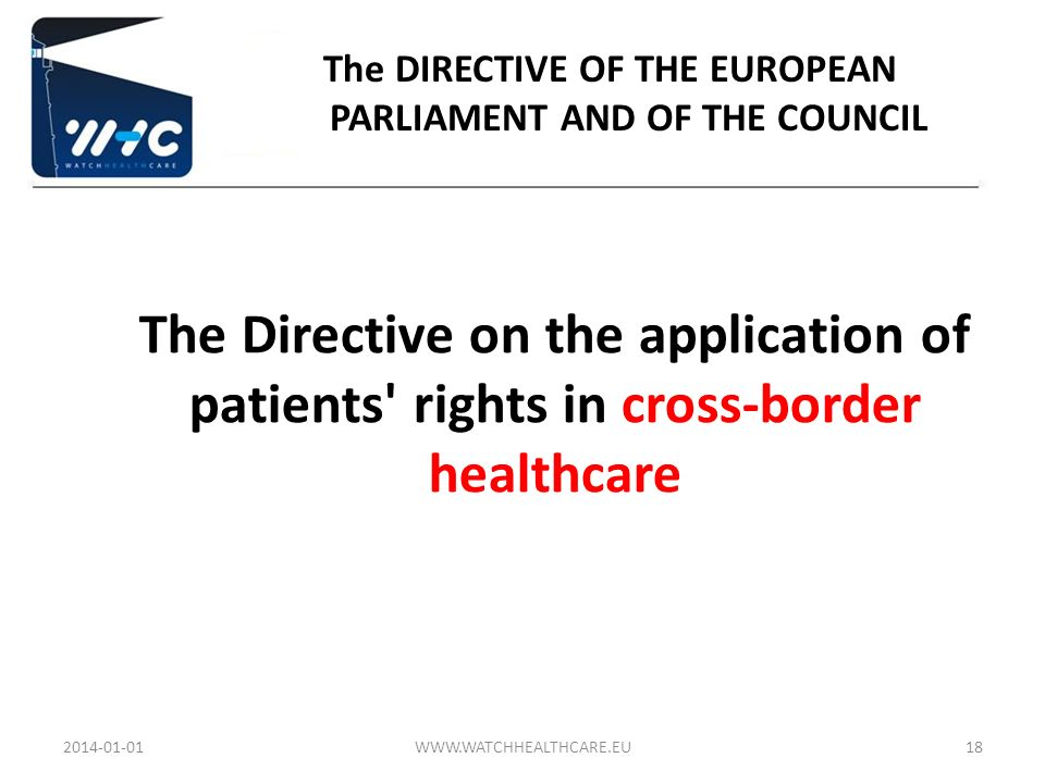 The DIRECTIVE OF THE EUROPEAN PARLIAMENT AND OF THE COUNCIL